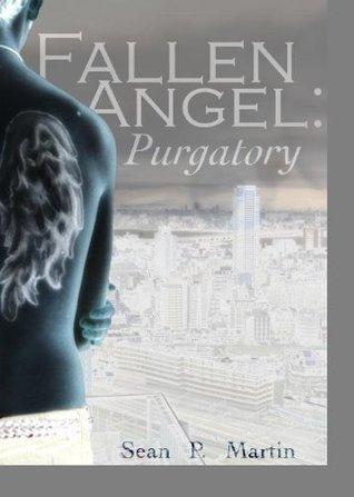 Fallen Angel: Purgatory Sean P. Martin