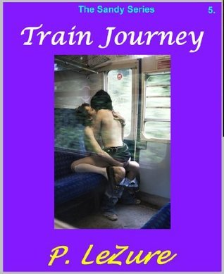 Train Journey (Sandy Series) P. LeZure