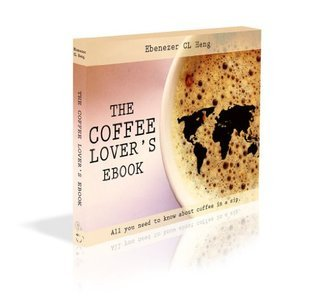 The Coffee Lovers Ebook Ebenezer Heng