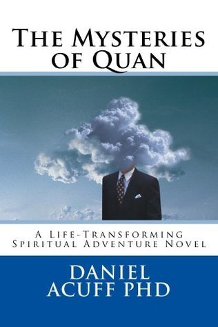 The Mysteries of Quan  by  Daniel Stewart Acuff