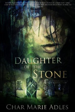 Daughter of the Stone (The Fae, #1) Char Marie Adles