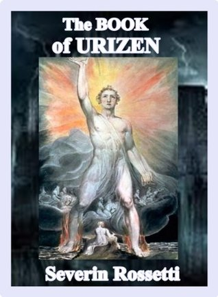The Book Of Urizen  by  Severin Rossetti