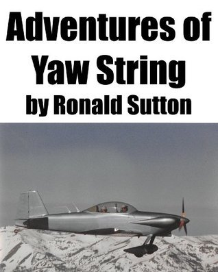 Adventures of Yaw String Ronald Sutton