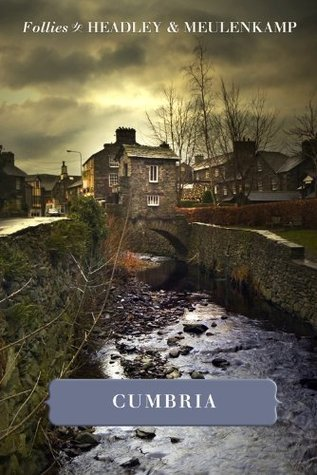 Follies of Cumbria  by  Wim Meulenkamp