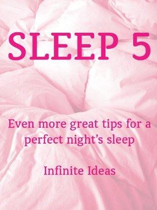 Sleep 5  by  Infinite Ideas
