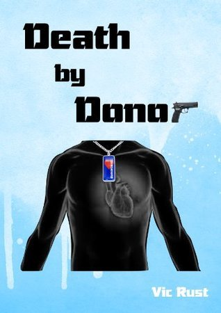 Death  by  Donor by Vic Rust
