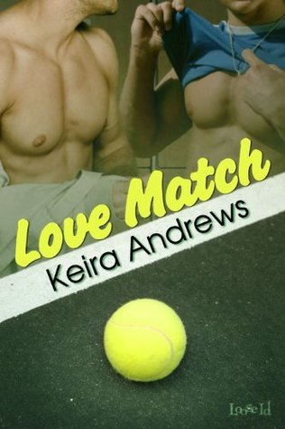 Love Match  by  Keira Andrews