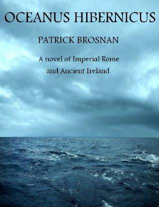 Oceanus Hibernicus  by  Patrick Brosnan