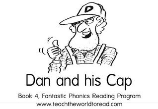 Book 04 - Fantastic Phonics - Dan And His Cap  by  Jenny Cooper-Trent