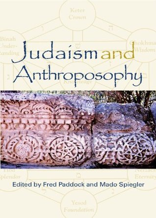 Judaism and Anthroposophy  by  Mado Spiegler