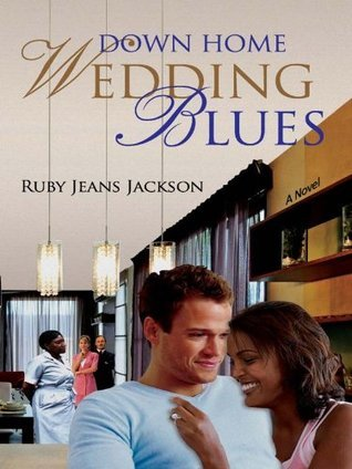 Down Home Wedding Blues  by  Ruby Jeans Jackson