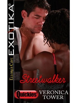 Streetwalker: 1  by  Veronica Tower