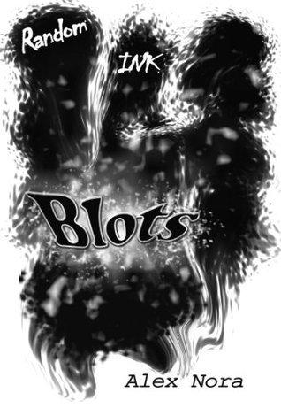 Random Ink Blots  by  Alex Nora