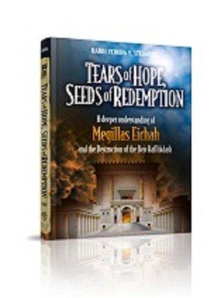 Tears of Hope, Seeds of Redemption Yehuda Y. Steinberg