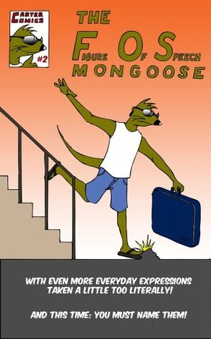 The Figure-of-Speech Mongoose Issue 2  by  Allen Carter