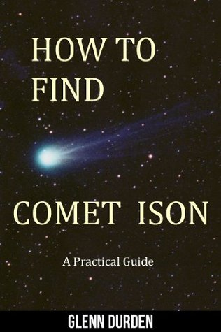 How To Find Comet ISON  by  Glenn Durden