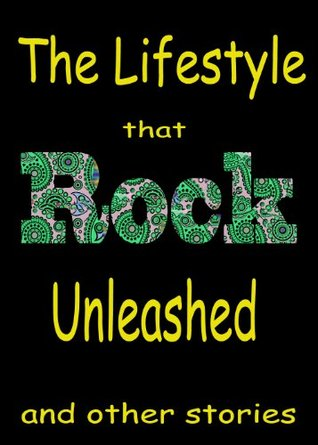 The Lifestyle that Classic Rock Unleashed & other stories, featuring  Jefferson Airplane, John Lennon, Frank Zappa, David Crosby, The Beatles, The Rolling ... more  by  Ellen Sander