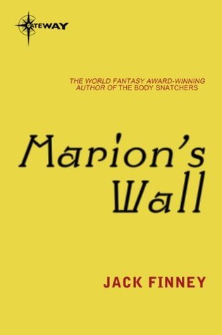 Marions Wall Jack Finney