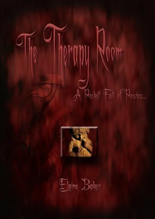 The Therapy Room A Pocket Full of Posies...  by  Elaine Baker