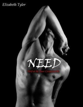 Need (An Erotic Exhibitionist BBW Werewolf Romance) Elizabeth Tyler