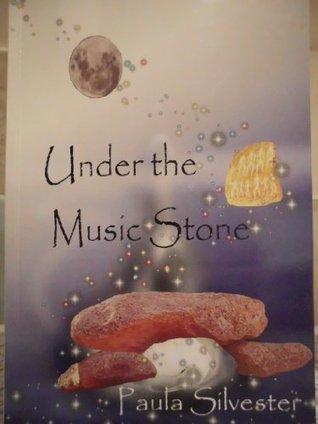 Under The Music Stone Paula Silvester