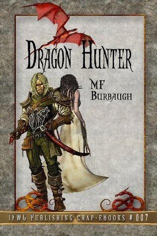 Dragon Hunter (Chap e-Book) M.F. Burbaugh