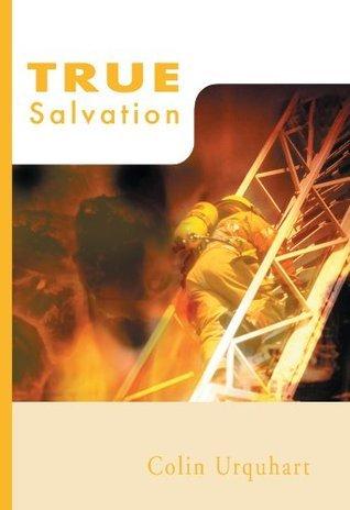 True Salvation (True Series)  by  Colin Urquhart