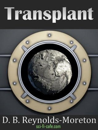 Transplant  by  D.B. Reynolds-Moreton
