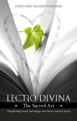 Lectio Divina Christine Valters Paintner