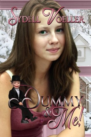 Dummy & Me (Books We Love Young Adult Romance)  by  Sydell Voeller