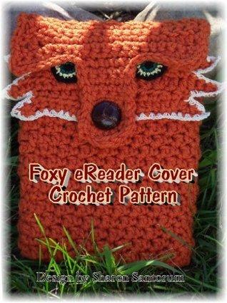 Foxy eReader Cover Crochet Pattern Sharon Santorum