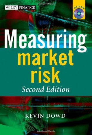 Measuring Market Risk (The Wiley Finance Series) Kevin Dowd