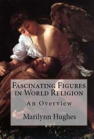 Fascinating Figures in World Religion (The Overview Series)  by  Marilynn Hughes
