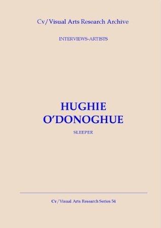 Hughie ODonoghue: Sleeper  by  Nicholas James