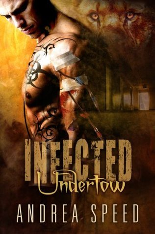 Infected: Undertow Andrea Speed