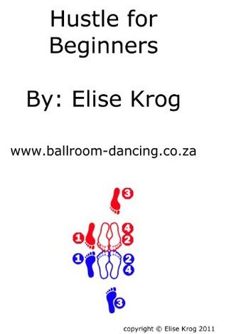 Hustle for Beginners  by  Elise Krog