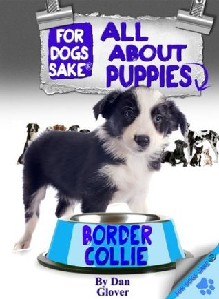 All About Border Collie Puppies Caroline Smith