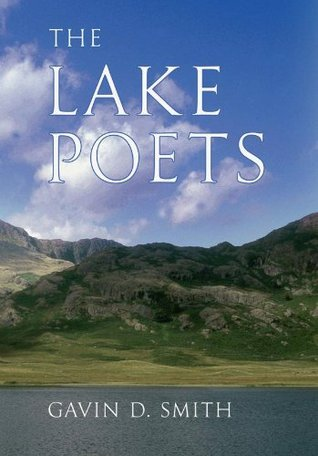 The Lake Poets  by  Gavin D. Smith