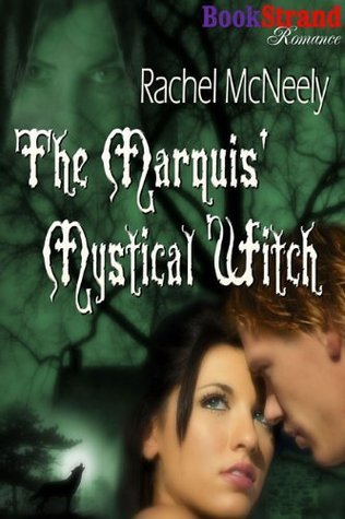 The Marquis Mystical Witch Rachel McNeely