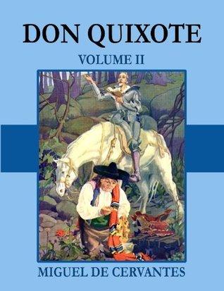 Don Quixote - Volume II  by  Miguel de Cervantes Saavedra