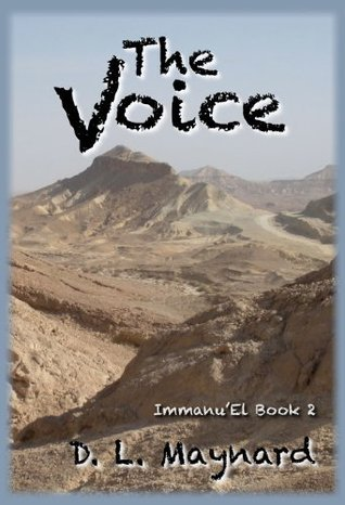The Voice (ImmanuEl #2) D.L. Maynard