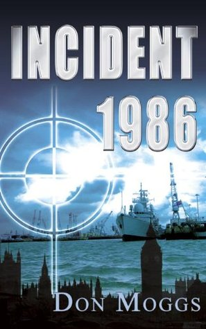 Incident 1986  by  Don Moggs