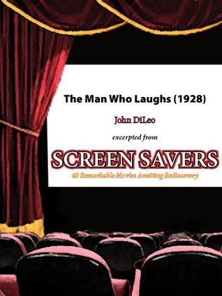 The Man Who Laughs (1928): Move Over, Lon Chaney John DiLeo