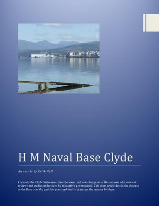 H M Naval Base Clyde  by  Keith Hall