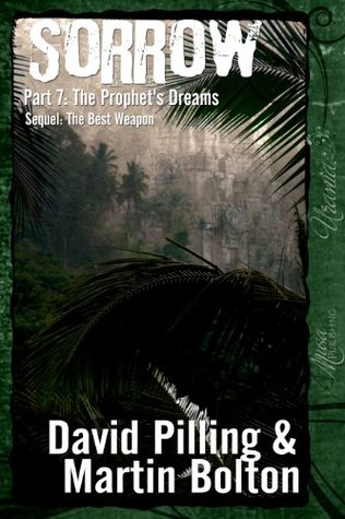 Sorrow Part 7: The Prophets Dreams  by  David Pilling