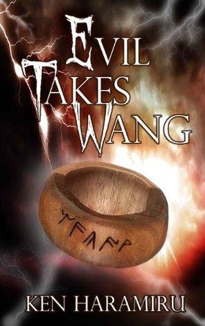 Evil Takes Wang  by  Ken Haramiru
