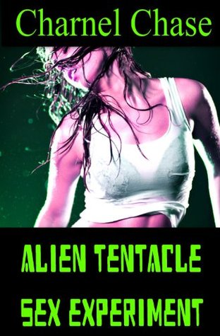 Alien Tentacle Sex Experiment Charnel Chase