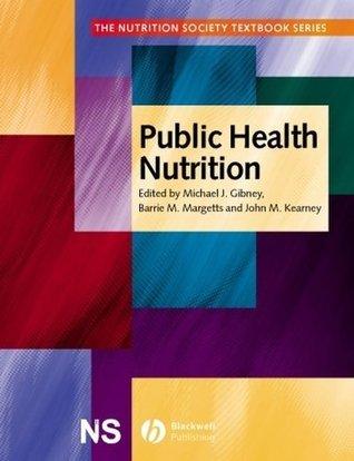 Public Health Nutrition (The Nutrition Society Textbook) Michael J. Gibney
