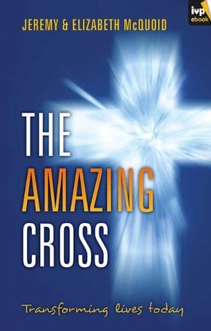 The Amazing Cross  by  Jeremy Mcquoid