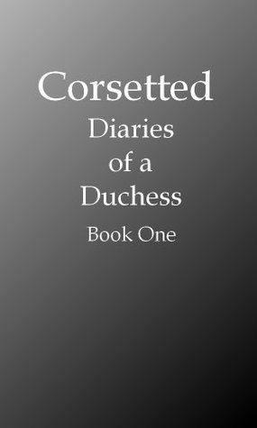 Corsetted  by  Margaret Norcross